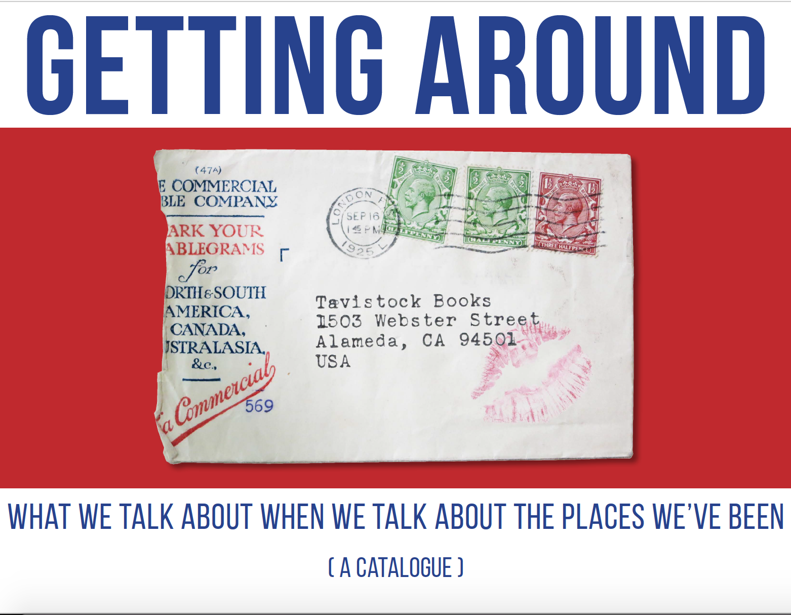 Getting Around: What We Talk about When We Talk about the Places We've Been