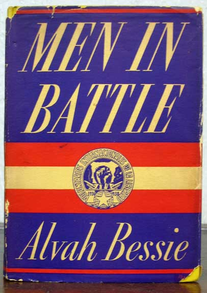 Men in Battle, Alvah Bessie