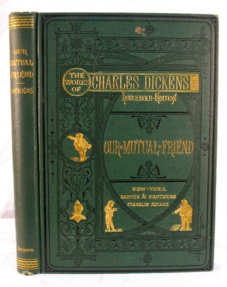 Dickens Our Mutual Friend