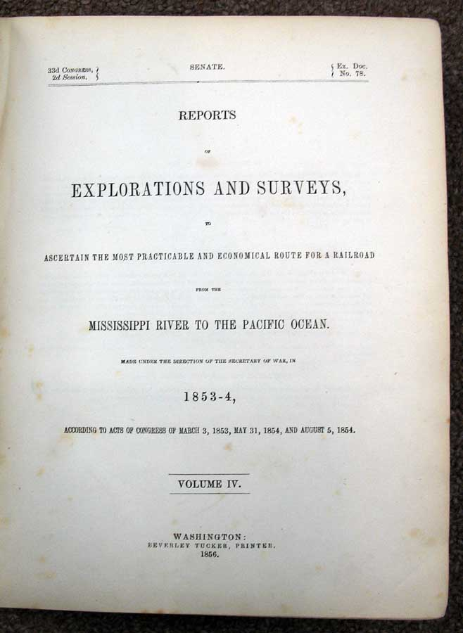 REPORT Of EXPLORATIONS And SURVEYS, To Ascertain the Most Practicable and Economical Route for a Railroad from the Mississippi River to the Pacific Ocean. Made Under the Direction of the Secretary of War, in 1853-4, According to the Acts of Congress of March 3, 1853, May 31, 1854, and August 5, 1854. Volume IV. Part V. Report on the Botany of the Expedition. 33d Congrss. 2d. Railroads & U. S. Government, Lt. A. W. Whipple.