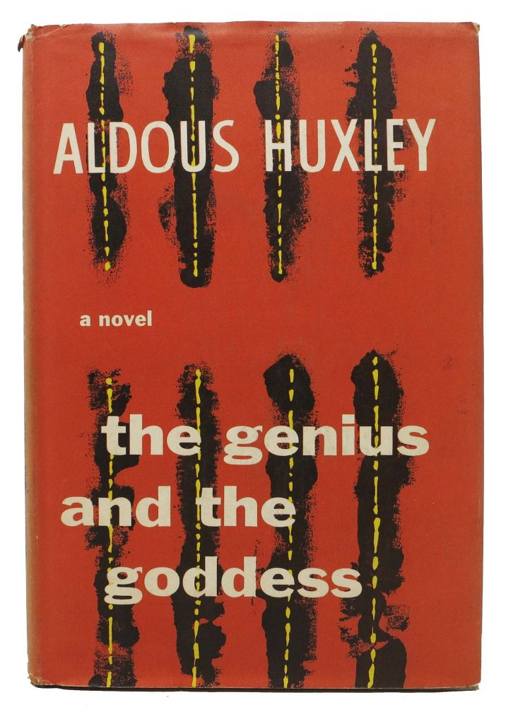 The GENIUS And The GODDESS. Aldous Huxley.
