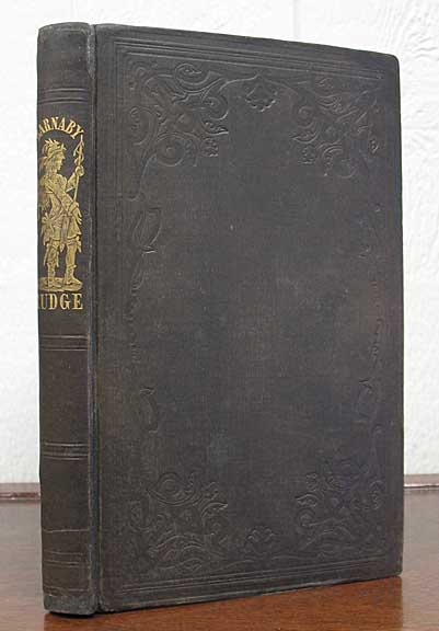 BARNABY RUDGE. By Charles Dickens, (Boz.). Charles [1812 - 1870 Dickens, BOZ.