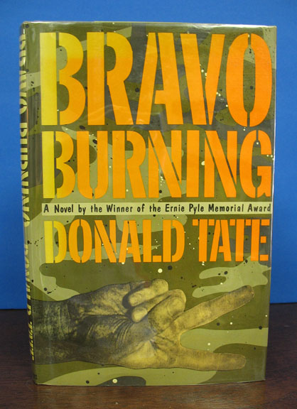 BRAVO BURNING. Donald Tate.