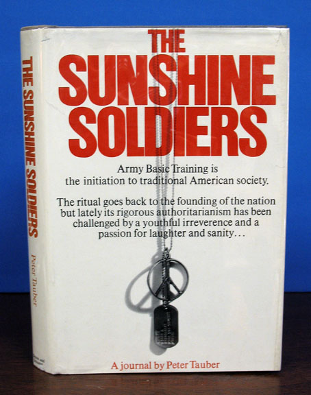 The SUNSHINE SOLDIERS. Peter Tauber.