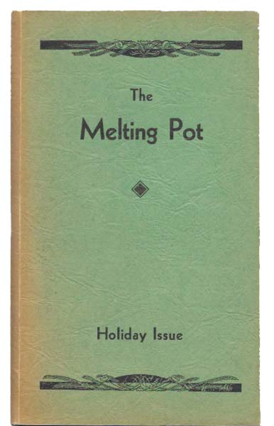 The MELTING POT. Holiday Issue. Poetry - Little Magazine, Olive Scott - Stainsby.