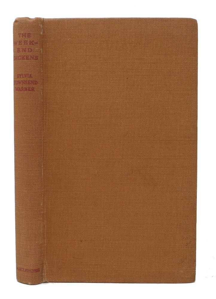 The WEEK-END DICKENS.; Being Selected Passages from the Works of Charles Dickens with an Introductory Essay by Slyvia Townsend Warner. Charles. 1812 - 1870 Dickens, Slyvia Townsend Warner.