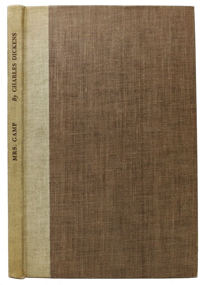 MRS. GAMP by Charles Dickens. A Facsimile of the Author's Prompt Copy.; Foreword by Monica Dickens. Introduction and Notes by John D. Gordan. Charles Dickens, 1812 - 1870.