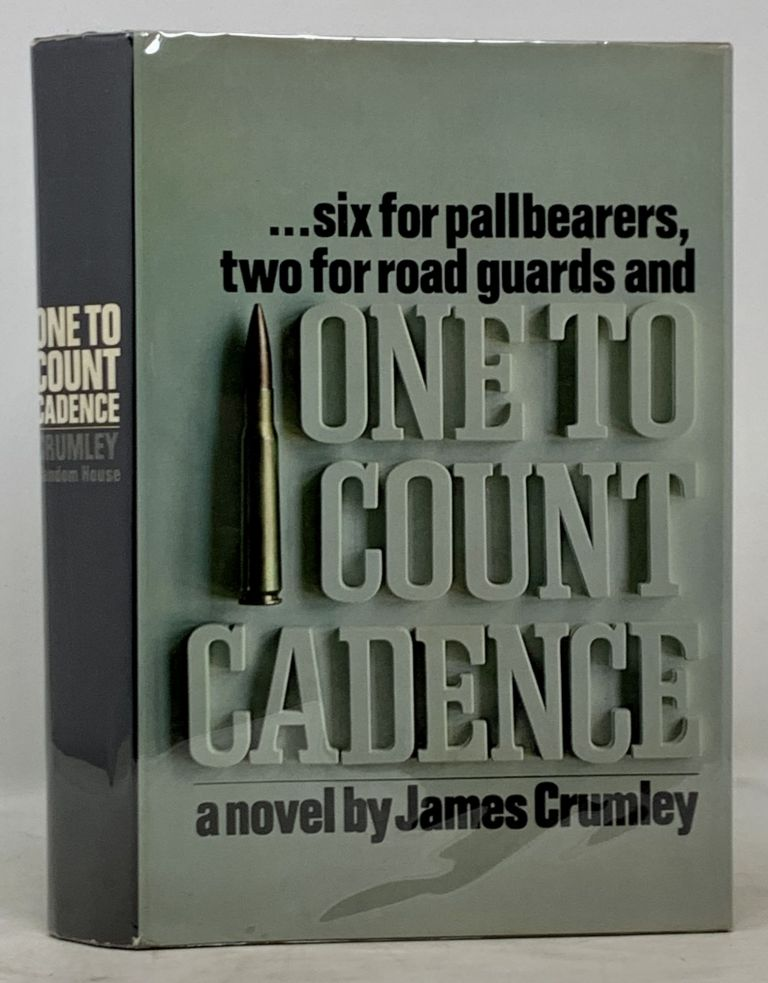 ONE To COUNT CADENCE. A Novel. James Crumley.