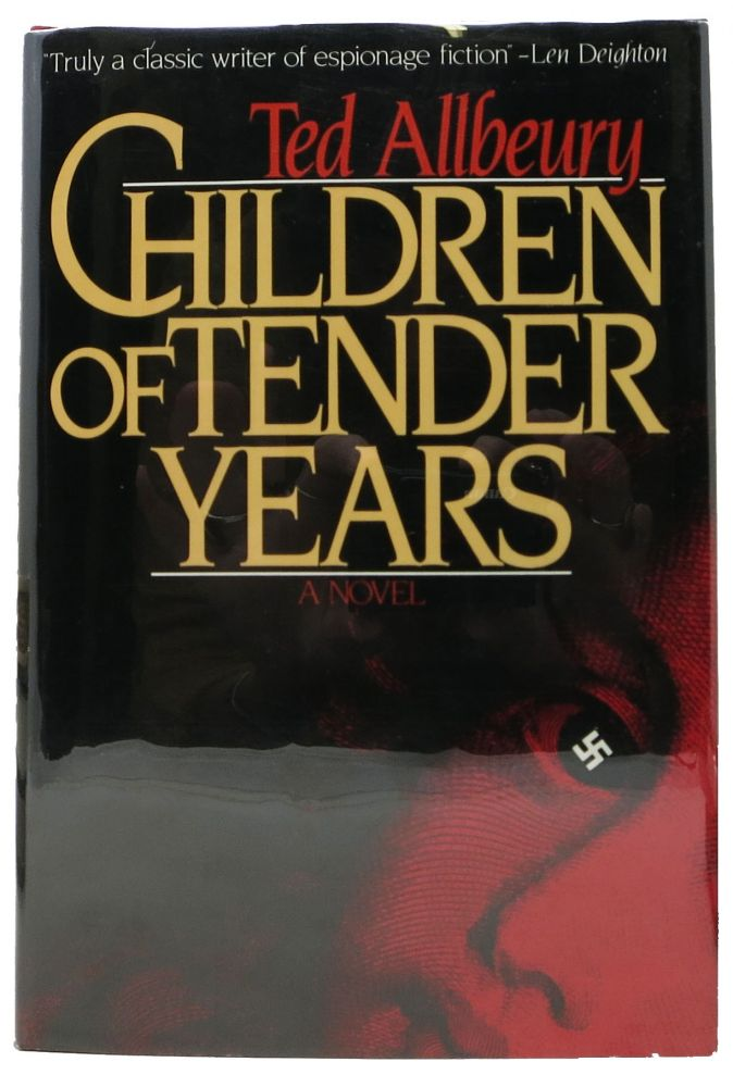 CHILDREN Of TENDER YEARS. A Novel. Ted Allbeury.