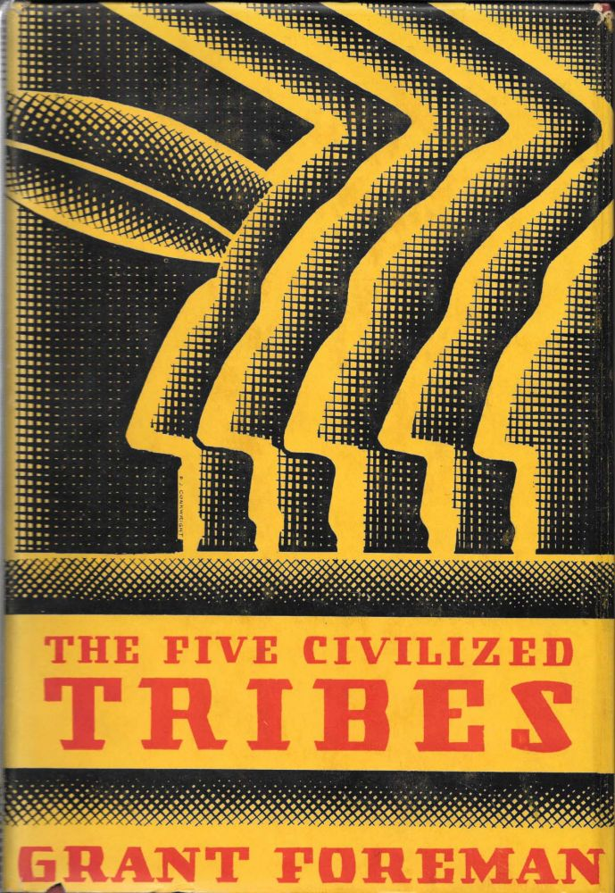 The FIVE CIVILIZED TRIBES. Grant. John R. Swanton - Contributor Foreman.