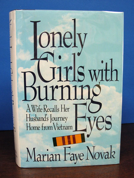 LONELY GIRLS WITH BURNING EYES. Marian Faye Novak.