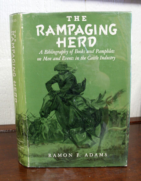 The RAMPAGING HERD. Ramon F. Adams.