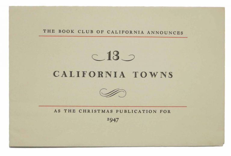 [PROSPECTUS For '13 California Towns']. The Book Club of California.