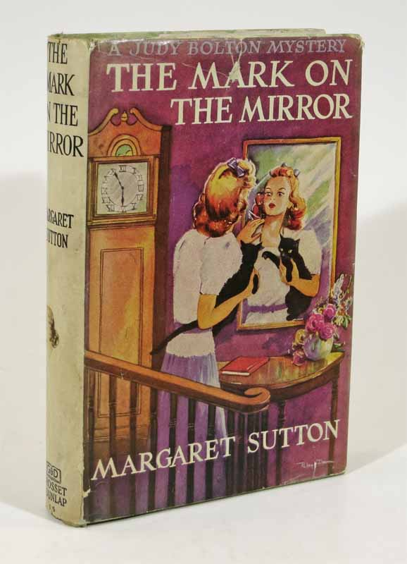 The MARK On The MIRROR. The Judy Bolton Mystery Series #15. Margaret Sutton.