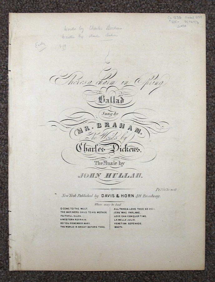 THERE'S CHARM In SPRING. Ballad Sung by Mr. Braham. The Words by Charles Dickens. The Music by John Hullah. Engraved Sheet Music, Charles . Hullah Dickens, John, 1812 - 1870, 1812 - 1884.