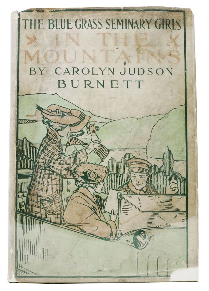 The BLUE GRASS SEMINARY GIRLS In The MOUNTAINS or Shirley Willing on a Mission of Peace.; The Blue Grass Seminary Girls Series #3. Carolyn Judson Burnett.