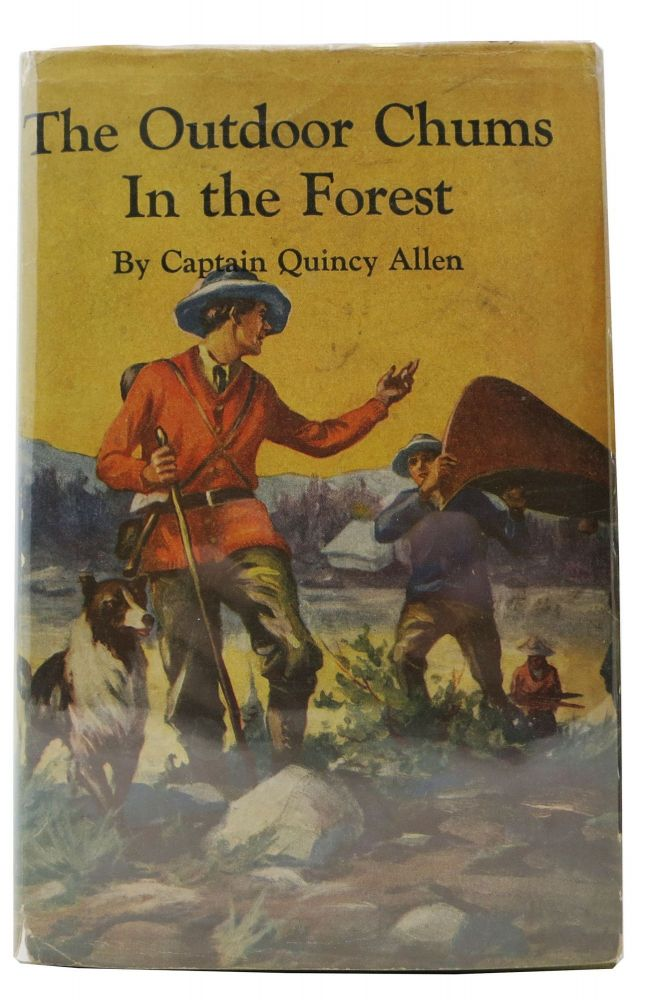The OUTDOOR CHUMS In The FOREST. Captain Quincy Allen.