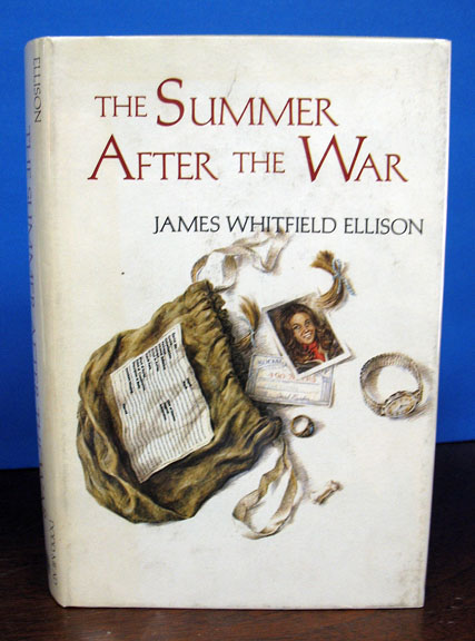 The SUMMER AFTER The WAR. James Whitfield Ellison.