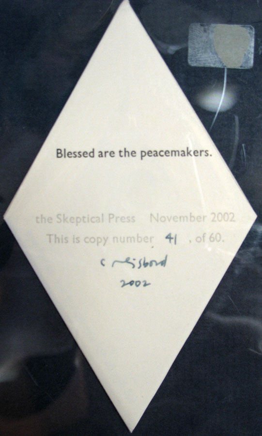 BLESSED Are The PEACEMAKERS. Artist Book, Coriander Reisbord.