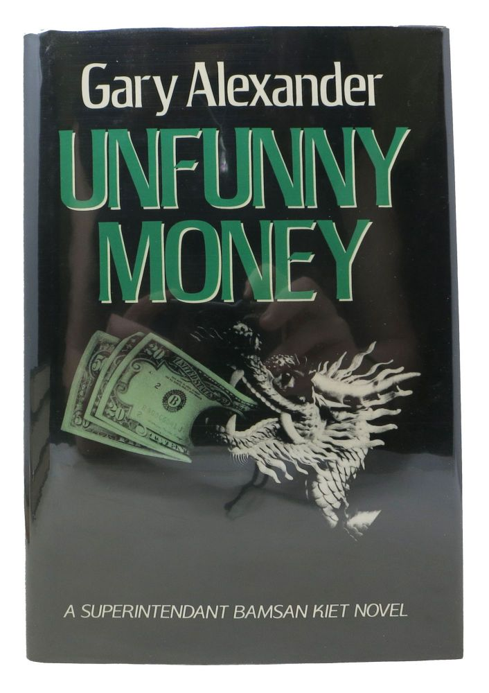 UNFUNNY MONEY. Gary Alexander.