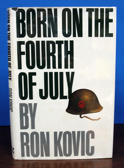 BORN On The FOURTH Of JULY. Ron Kovic.