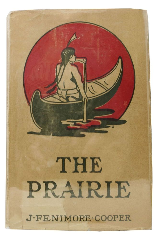 """The PRAIRIE. A Tale. Grosset & Dunlap's """"Good Value Editions"""" Series. Fenimore Cooper, ames."""
