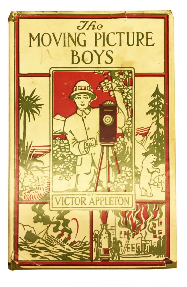 The MOVING PICTURE BOYS or The Perils of a Great City Depicted. The Moving Picture Boys Series #1. Victor Appleton.