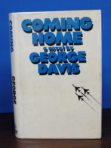COMING HOME. A Novel. George Davis.
