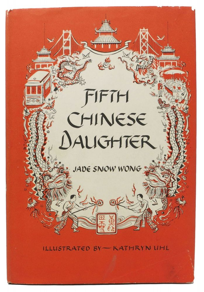 FIFTH CHINESE DAUGHTER. Jade Snow Wong.