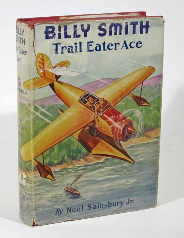 BILLY SMITH Trail Eater Ace. The Great Ace Series #4. Lt. Noel Sainsbury.