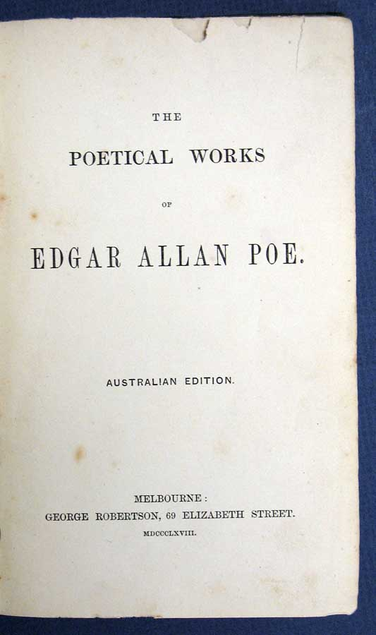 The POETICAL WORKS Of EDGAR ALLAN POE. Edgar Allan Poe, 1809 - 1849.