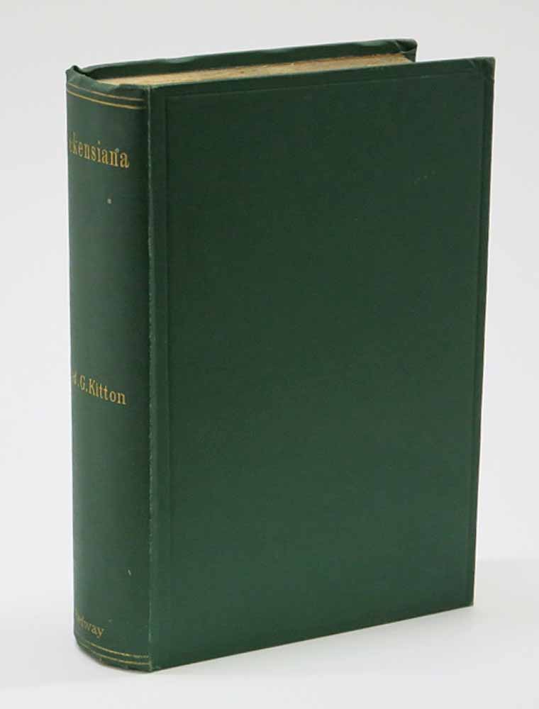 DICKENSIANA: A Bibliography of the Literature Relating to Charles Dickens and His Writings. Charles. 1812 - 1870 Dickens, Fre . G. Kitton, eric.