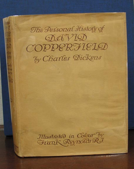 The PERSONAL HISTORY Of DAVID COPPERFIELD The YOUNGER. Charles . Reynolds Dickens, Frank -, 1812 - 1870.