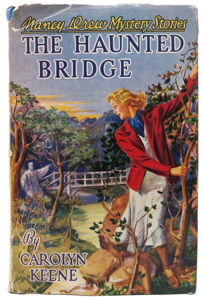 The HAUNTED BRIDGE. Nancy Drew Mystery Stories #15. Carolyn Keene, Mildred A. Wirt.