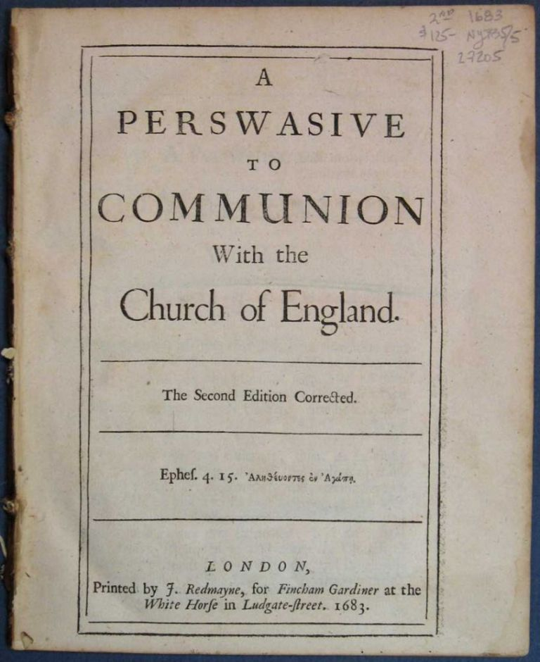 A PERSWASIVE [sic] To COMMUNION With the Church of England. Theology, Robert. 1634 - 1696 Grove.