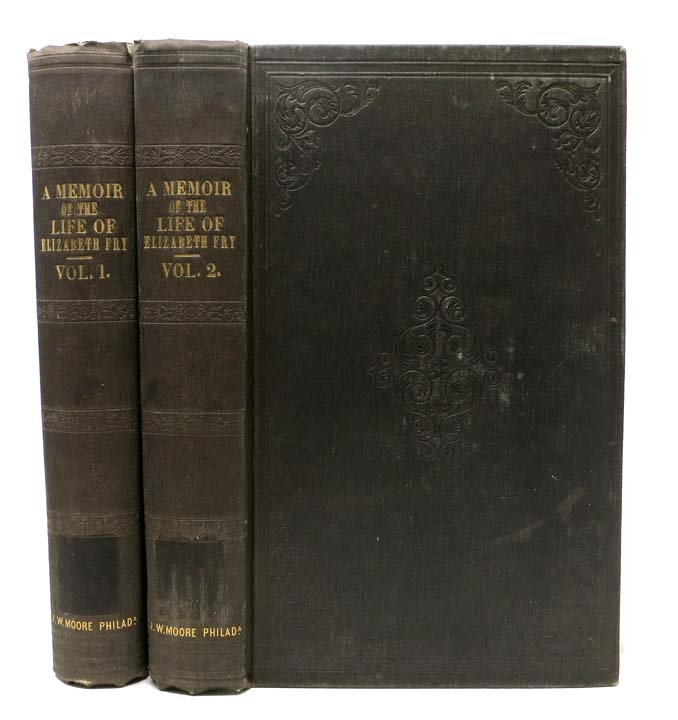 MEMOIR Of The LIFE Of ELIZABETH FRY, with Extracts from her Journal and Letters. In Two Volumes. Elizabeth . ' Fry, Two of her Daughters', 1780 - 1845.