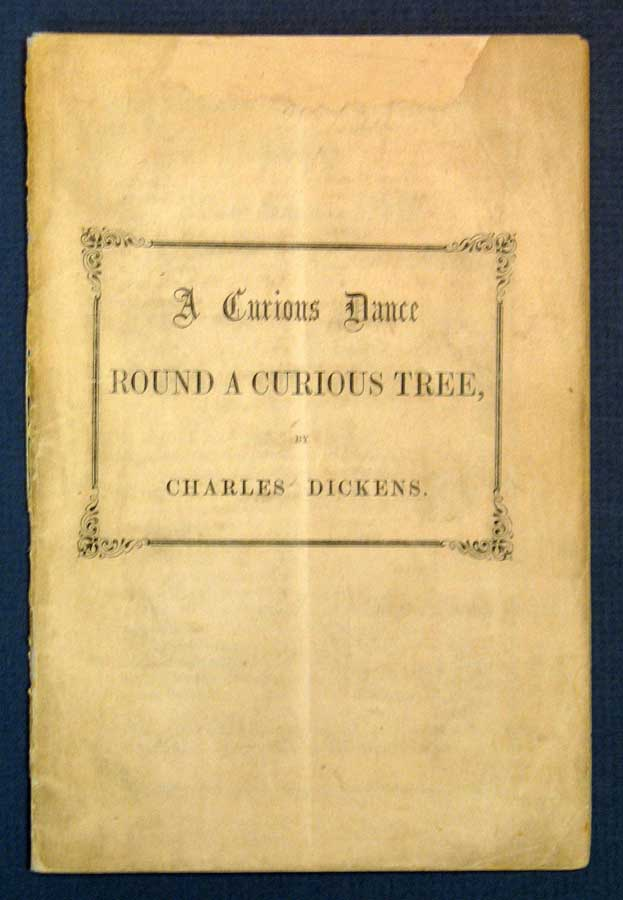 A CURIOUS DANCE AROUND A CURIOUS TREE. Charles Dickens, 1812 - 1870.