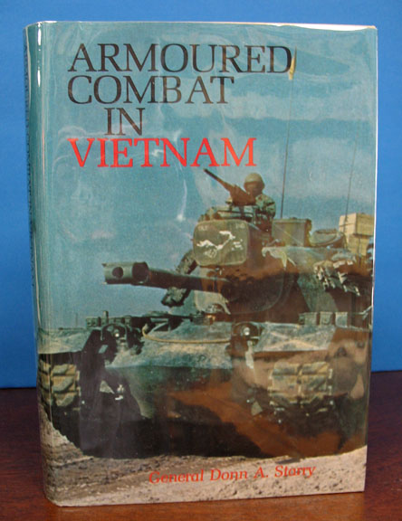 ARMOURED COMBAT In VIETNAM. General Donn A. Starry.