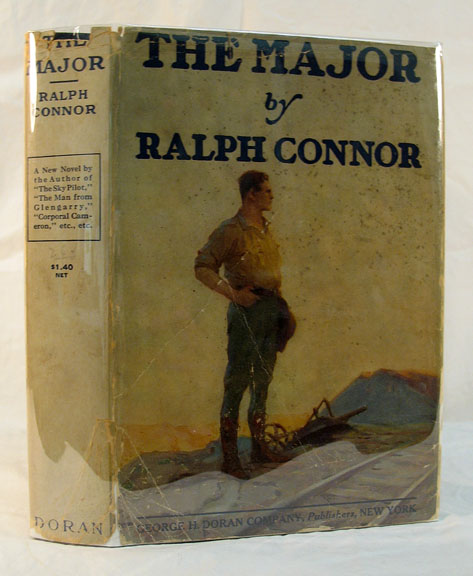 The MAJOR. WWI Fiction, Ralph Connor.
