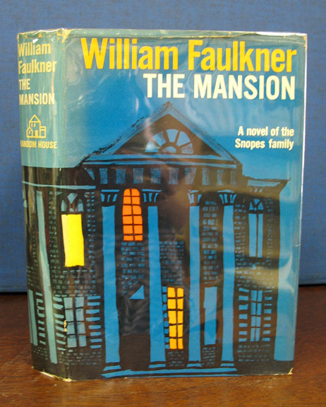 The MANSION. William Faulkner, 1897 - 1962.