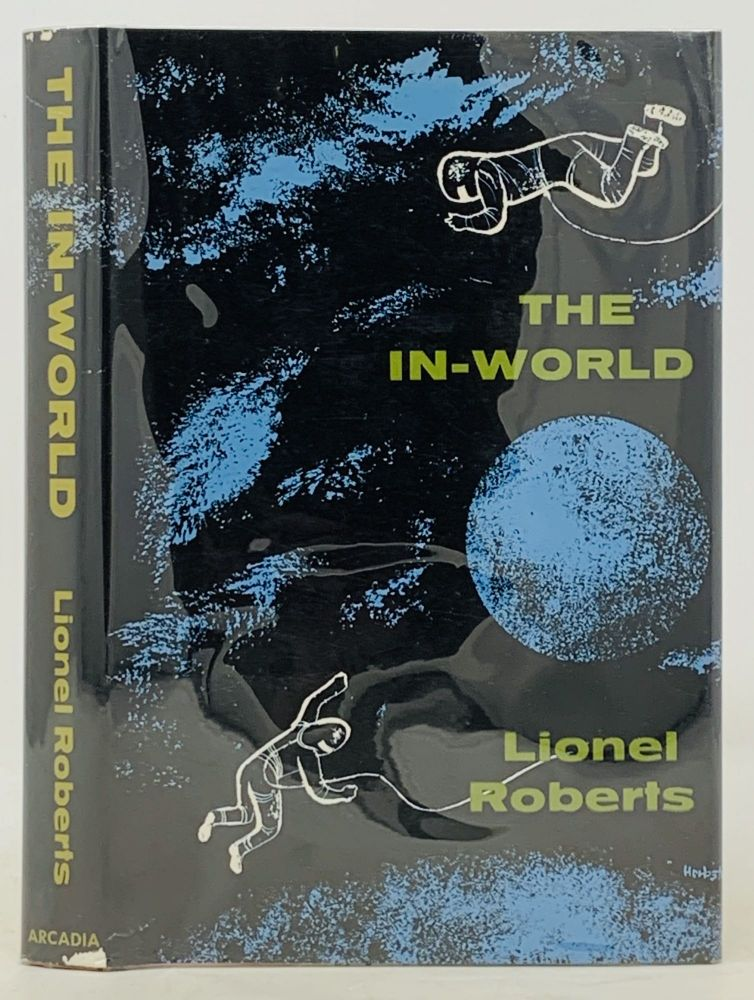 The IN - WORLD. Lionel Roberts, R. Lionel. b. 1935 pseudonym for Fanthorpe.
