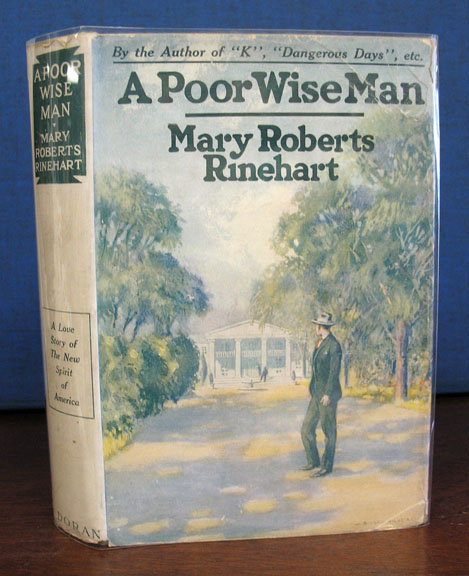 A POOR WISE MAN. Mary Rinehart Roberts, 1876 - 1958.
