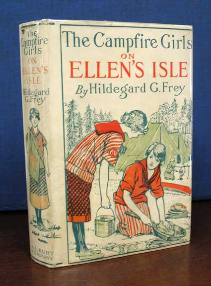 The CAMPFIRE GIRLS On ELLEN'S ISLE or The Trail of the Seven Cedars. Hildegard G. Frey.