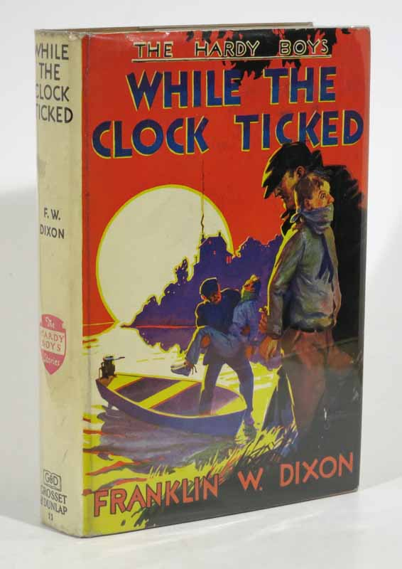 WHILE The CLOCK TICKED. The Hardy Boys Mystery Series #11. Franklin W. Dixon, Stratemeyer Syndicate pseudonym.