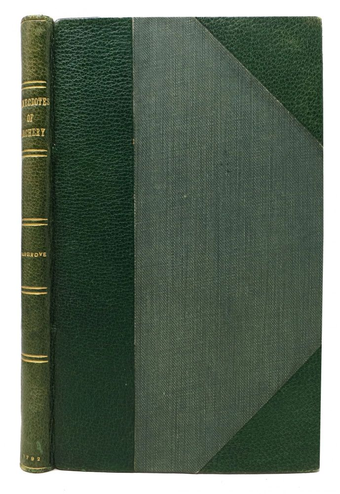 ANECDOTES Of ARCHERY; From the Earliest Times to the Year 1791. Including an Account of the Most Famous Archers of Ancient and Modern Times; with some curious Particulars in the Life of Robert Fitz-Ooth Earl of Huntington, Vulgarly called Robin Hood. The Present State of Archery, with the Different Societies in Great Britain, Particularly those of Yorkshire, Lancashire, and Durham. Hargrove, ly. 1741 - 1818.