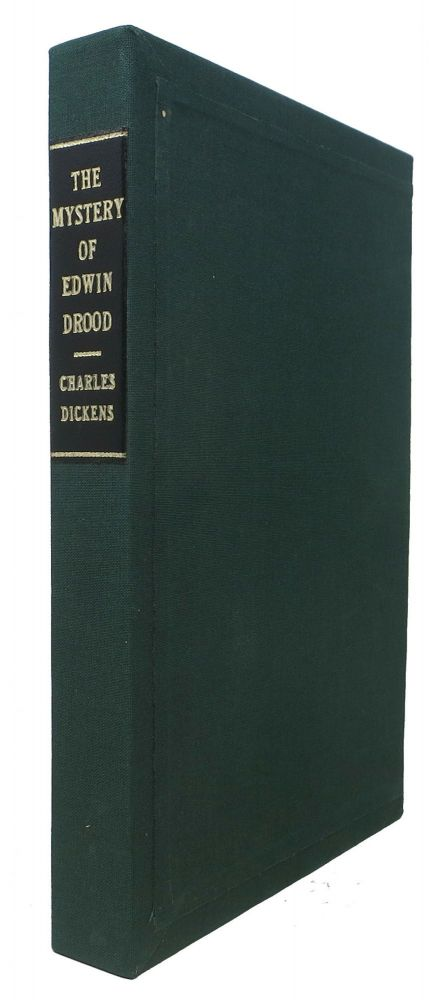 The MYSTERY Of EDWIN DROOD And Some Uncollected Pieces. Charles Dickens, 1812 - 1870.