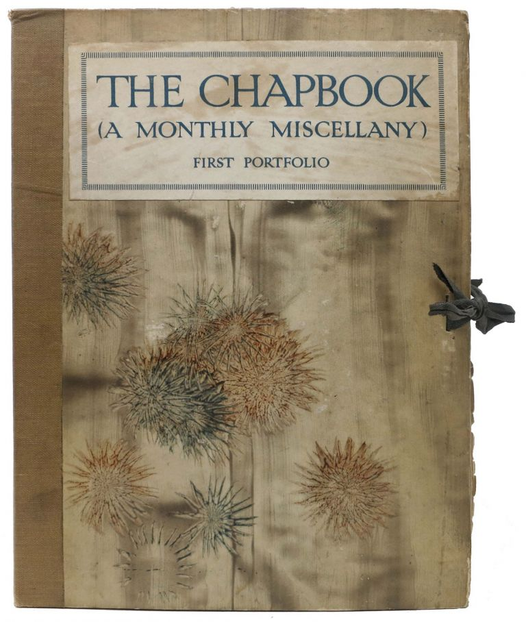 The MONTHLY CHAPBOOK [followed by] The CHAPBOOK (A Monthly Miscellany). First Portfolio. Second Portfolio. Harold - Monro, Ford Maddox - Contributor. Millay Ford, Edna St. Vincent - Contributor, 1879 - 1932, Hueffer. 1873 - 1939, 1892 - 1950.
