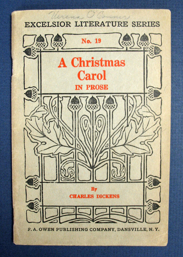 A CHRISTMAS CAROL In Prose. Being a Ghost Story of Christmas. The Excelsior Literature Series No ...