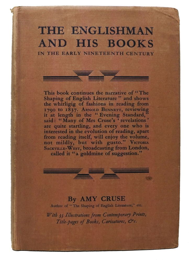 The ENGLISHMAN And His BOOKS In the Early Nineteenth Century. Amy Cruse.
