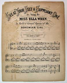 """SEE At YOUR FEET A SUPPLIANT ONE"" As Sung By Miss Ella Wren, In Balfe's Grand Opera of the Bohemian Girl. Confederate Sheet Music, Miss Ella - Vocalist Wren."